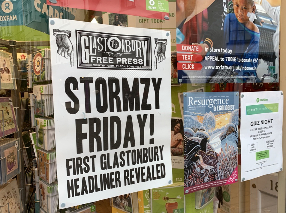 ANNOUNCEMENT: A poster in Oxfam, Glastonbury, announcing Stormzy as a headliner for 2019. PICTURE: Glastonbury Festivals